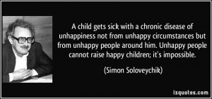 child gets sick with a chronic disease of unhappiness not from ...