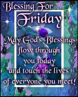 Blessings for Friday