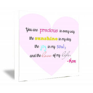 FRAMED CANVAS PRINT You are precious in every way, the sunshine in my ...