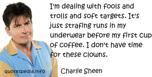 charlie sheen quote about trolls Professional Portfolio