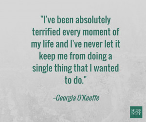 Georgia O'Keeffe Quotes That Totally Nail What It Means To Have A ...