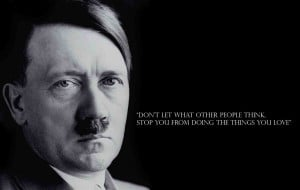 Adolf Hitler life quotes