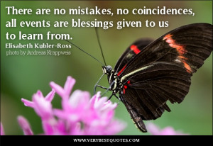 blessings-quotes-learning-quotes-There-are-no-mistakes-no-coincidences ...