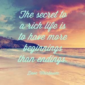 ... secret-to-a-rich-life-dave-weinbaum-daily-quotes-sayings-pictures.jpg