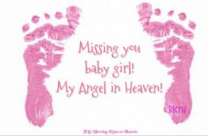 Missing my baby girl in Heaven