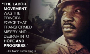 MLK on labor unions. #1u