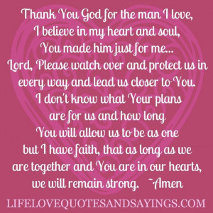 Quotes About Love And Strength:Thank You God For The Man I Love Quote ...