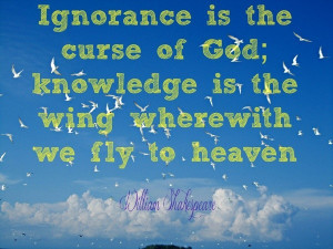 Ignorance, quotes, sayings, god, heaven