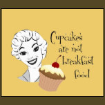 funny cupcake quote shirt funny mum quotes cupcakes are not breakfast ...