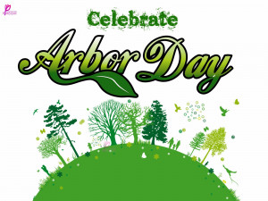 Happy Arbor Day Picture Card for Celebrate Arbor Day