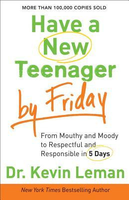 ... Friday: From Mouthy and Moody to Respectful and Responsible in 5 Days