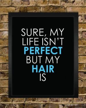 Perfect Hair Quote Print - Hair Stylist Gift - Salon Decor - Perfect ...