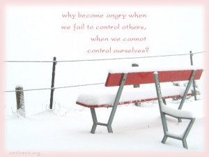... when we fail to control others, when we cannot control ourselves