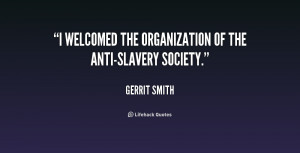 welcomed the organization of the Anti-slavery Society.""