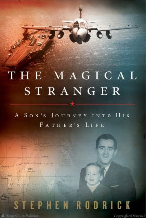 ... Stranger: A Son's Journey into His Father's Life by Stephen Rodrick
