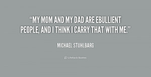 quote-Michael-Stuhlbarg-my-mom-and-my-dad-are-ebullient-228499.png