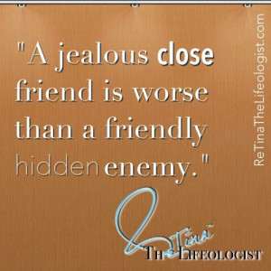 JEALOUS FRIEND| Quotes & Thoughts by #ReTinaTheLifeologist ...