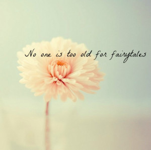 fairytales, flower, quote, quotes, text
