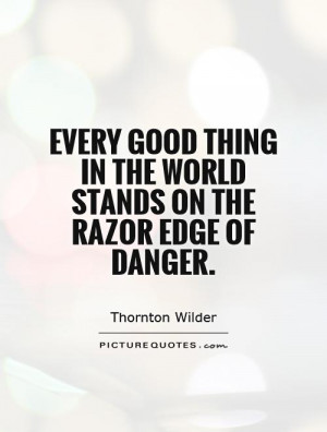 Danger Quotes