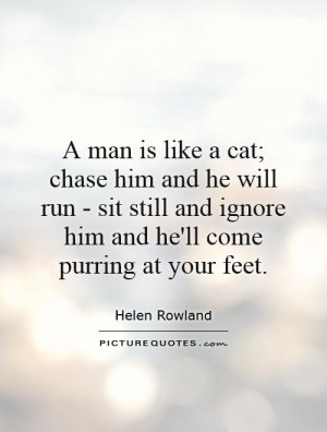 Cat Quotes Man Quotes Helen Rowland Quotes