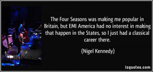 The Four Seasons was making me popular in Britain, but EMI America had ...