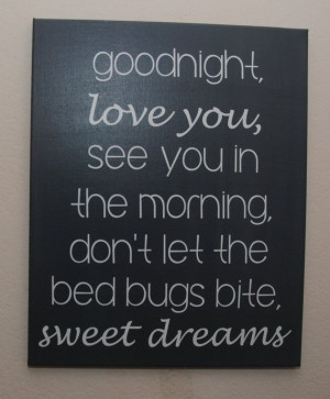 ... Quotes, Canvas Mom Quotes, Sweets Good Night Quotes, Quotes Love Bugs