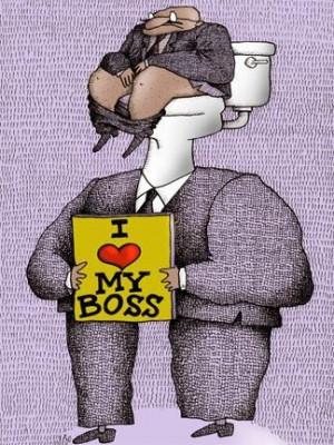 work humor   I love my Boss!