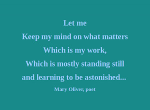 Artful Quote: Mary Oliver - Day 179