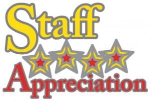Monday- Friday, May 5 – 9 th Teacher/Staff Appreciation Week