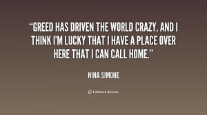 Greed Quotes /quote-nina-simone-greed-