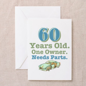 Turning 60 Funny Sayings