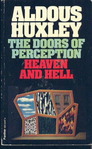 The Doors of Perception [1954] Aldous Huxley Image