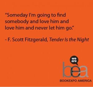 Tender Is The Night Quotes