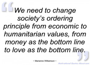 we need to change society's ordering marianne williamson
