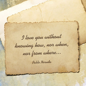 quotes-love-how-pablo-neruda-480x480.jpg