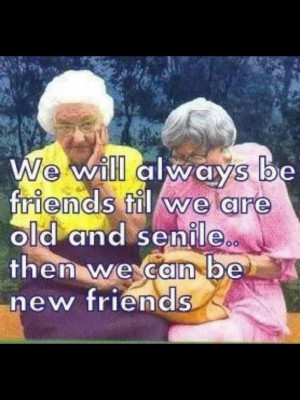 old friends quote