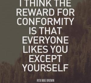 Rita-Mae-Brown-Conformity-Quote-736x675