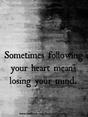 means losing your mindWords Of Wisdom, Lose, Crazy Kids, True Quotes ...