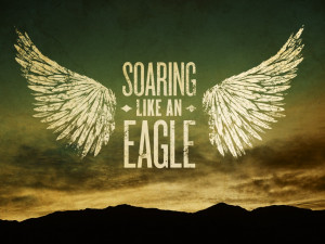 Quotes About Soaring Like Eagles