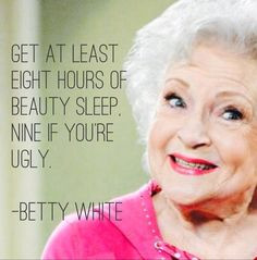 Betty White #quote Made using the app called