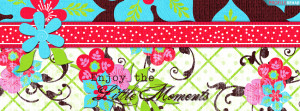 Enjoy the Little Moments Quote Facebook Cover Preview