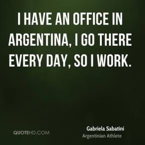Gabriela Sabatini Travel Quotes