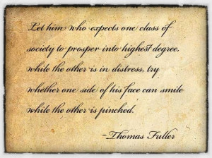 Let him who expects one class of society to prosper into highest ...