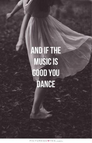Music Quotes Dance Quotes