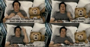 Thunder buddy (Ted)