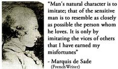 For more information about Marquis de Sade: www.Dailyliterary ...