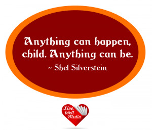 shel silverstein inspirational quotes by shel silverstein