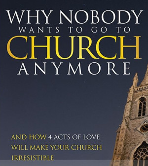 Author Reveals 4 Reasons 'Nobody Wants to Go to Church Anymore'