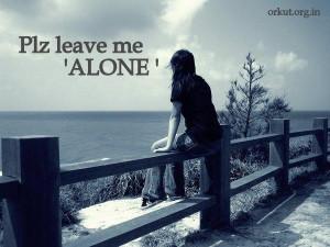Leave me alone Pics