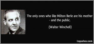 More Walter Winchell Quotes